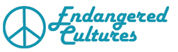 Endangered Cultures.